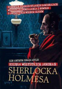 Księga wszystkich dokonań Sherlocka Holmesa (ebook)